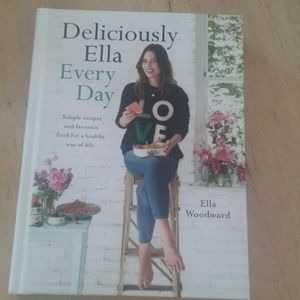 Deliciously Ella every day cookbook. Ella Woodward